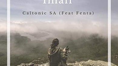 Caltonic SA – Imali Ft. Fenta