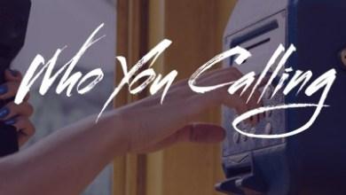 Dj Abza & Calvin Flex – Who You Calling ft. EmKeyz