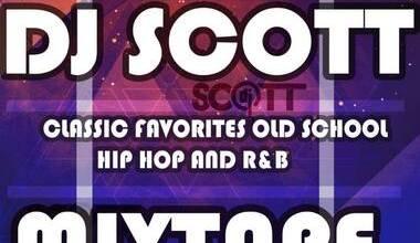 DJ Scott – Classic Favourites Old School, Hip Hop and R&B