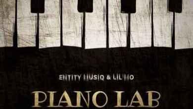 Entity MusiQ & Lil'Mo – Piano Lab Vol 2 Mix