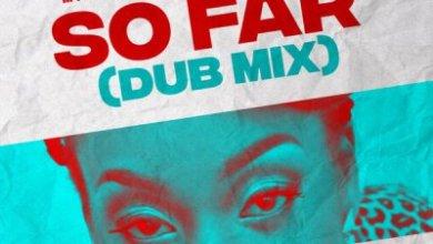 Mthi Wa Afrika – So Far (Dub Mix) Ft. Velma Dandzo