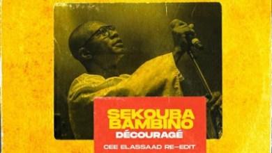 Sekouba Bambino – Découragé (Cee ElAssaad Re-edit)