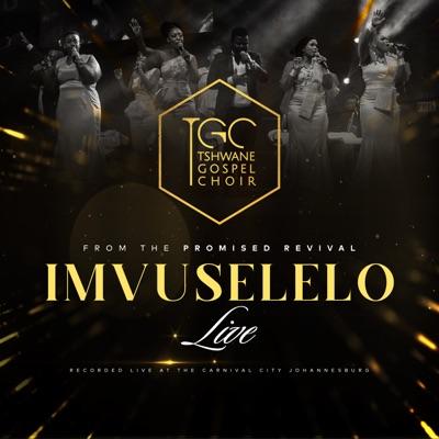 Tshwane Gospel Choir – Imvuselelo (Live)
