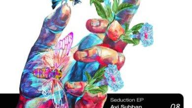 Avi Subban – Seduction EP