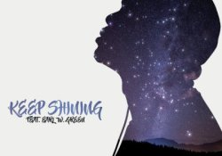 DJ Whisky – Keep Shining ft. Earl W. Green