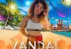 Mandisa Kay – Vandal ft. Jozlina