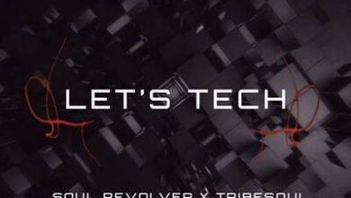 TribeSoul & Soul Revolver – Revolver (Tech Feel)