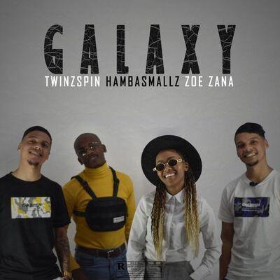 TwinzSpin & Hamba Smallz – Galaxy ft. Zoe Zana