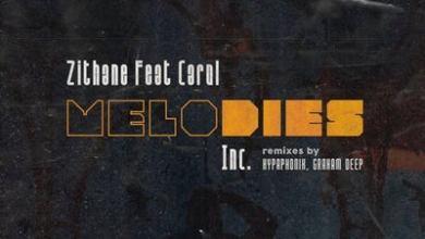 Zithane – Melodies (Graham Deep C2B Mix) ft. Carol
