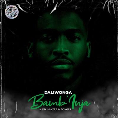 Daliwonga – Bamb'Inja ft. MDU aka TRP & Bongza