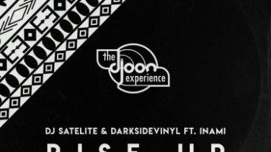 DJ Satelite & Darksidevinyl – Rise Up ft. Inami