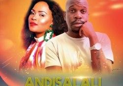 DrumPope – Andisalali (Amapiano Mix) ft. Tshego AMG & Bucie