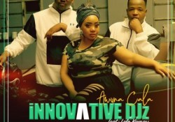 Innovative Djz – Awuna Cala ft. Lelo Kamau
