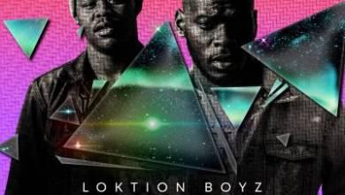 Loktion Boyz – Dubai ft. PM Rustle
