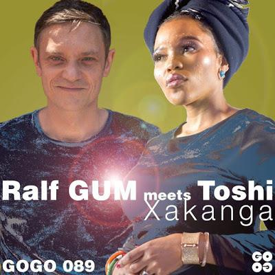 Ralf Gum & Toshi – Xakanga (Ralf GUM Main Mix)