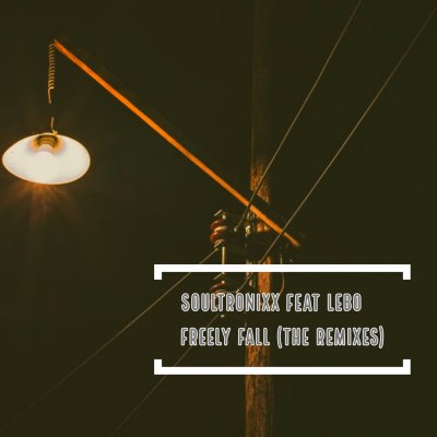 Soultronixx – Freely Fall (Thomas Chilume Remix) Ft. Lebo