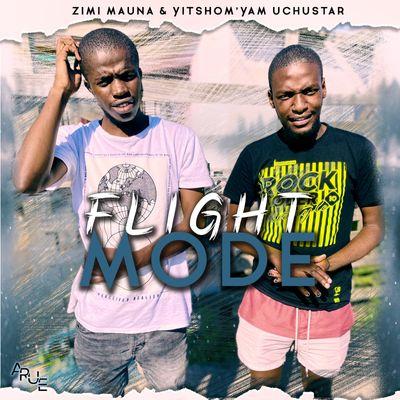 Zimi Mauna & Chustar – Flight Mode