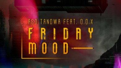 Aso Tandwa – Friday Mood (Original Mix) Ft. D.O.X