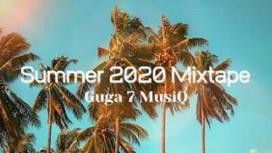 Guga 7 MusiQ – Summer 2020 Mixtape