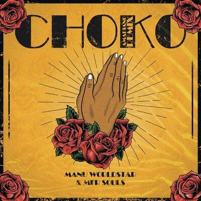 Manu WorldStar & MFR Souls – Choko (Amapiano Remix)