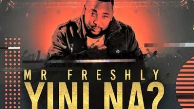 Mr Freshly – Yini Na