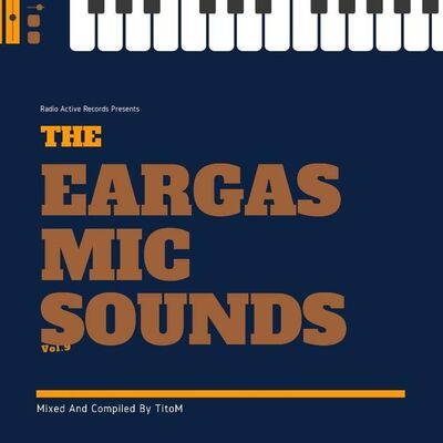 TitoM – The Eargasmic Sounds Vol 9 (Guest Mix)