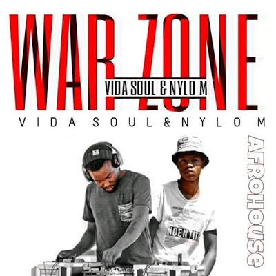 Vida-soul & Nylo M – War Zone (Original Mix)