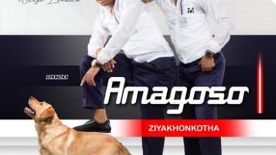 Amagoso – Ziyakhonkotha (Album)