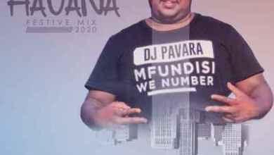 DJ Pavara – Journey To Havana Festive Mix (Mfundisi We Number Session)