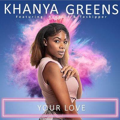 Khanya Greens – Your Love ft. Ntokzin & Taskipper Mp3 Download
