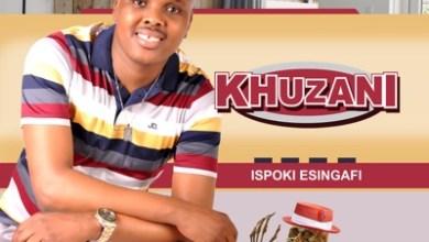 Khuzani – Wayengithanda