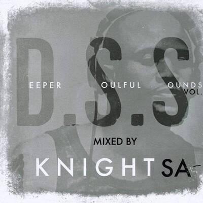 KnightSA89 & DJ Couza – Deeper Soulful Sounds Vol 84 Mix