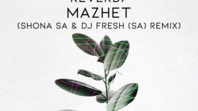 Masa Caroleen – Mazhet (Shona SA & DJ Fresh SA Remix)