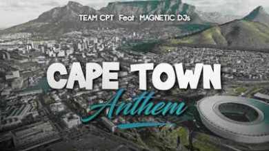 Team Cpt – Cape Town Anthem ft. Magnetic Djs