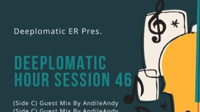 Andile Andy – Deeplomatic Hour Session 46 (Side C)