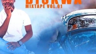 Diskwa – Vibe With Diskwa Mixtape Vol 1