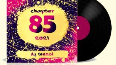 DJ FeezoL – Chapter 85 Mix