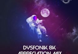 DysFonik – 8K Appreciation Mix