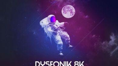 DysFonik – 8K Appreciation Mix