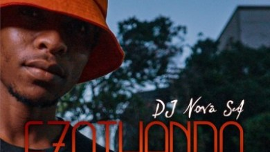 DJ Nova SA – Nomalizo