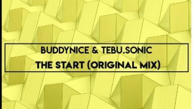 Buddynice & Tebu.Sonic – The Start (Original Mix)