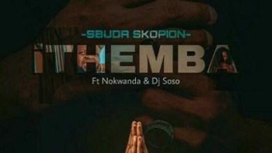 Sbuda Skopion – iThemba ft. Nokwanda & Deejay Soso