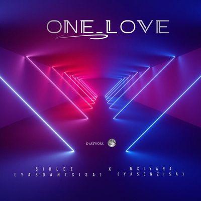 Sihlez x Msiyana – One Love