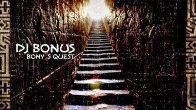 DJ Bonus – Bony's Quest (Original Mix)