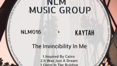 Kaytah – It Was Just A Dream (Original Mix)