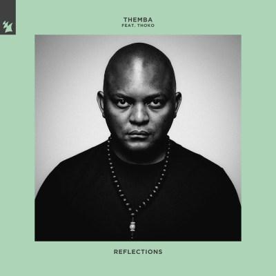 Themba – Reflections ft. Thoko (SA)