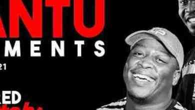 Bantu Elements – Matured Experience With Stoks (Episode 6)