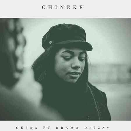 Ceeka – Chineke ft. Drama Drizzy