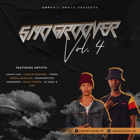 Chronic Sound CPT – Siyo Groover Vol 4 Mix