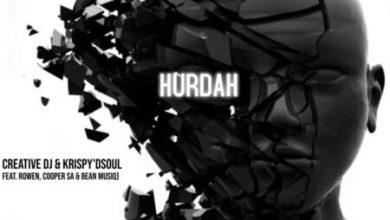 Creative DJ & Krispy D'soul – Hurdah ft. Rowen, Cooper SA & Bean Musiq